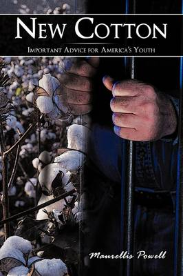 New Cotton: Important Advice for America's Youth