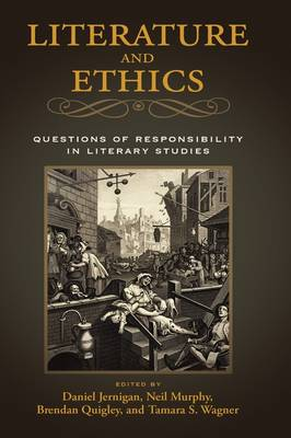 Literature and Ethics: Questions of Responsibility in Literary Studies