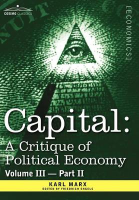 Capital: A Critique of Political Economy - Vol. III-Part II: The Process of Capitalist Production as a Whole