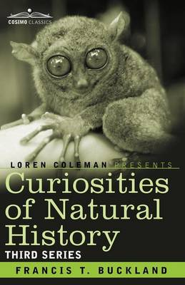 Curiosities of Natural History, in Four Volumes: Third Series