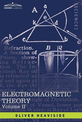 Electromagnetic Theory, Vol. II