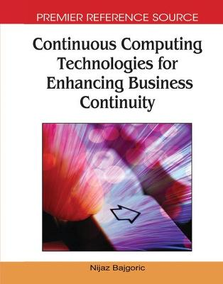 Continuous Computing Technologies for Enhancing Business Continuity