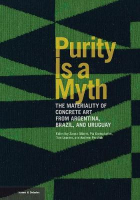 Purity is a Myth - The Materiality of Concrete Art from Argentina, Brazil, and Uruguay