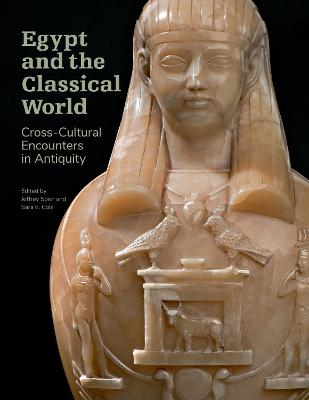 Egypt and the Classical World - Cross-Cultural Encounters in Antiquity
