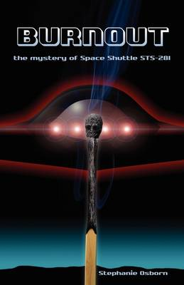 Burnout: The Mystery of Space Shuttle Sts-281