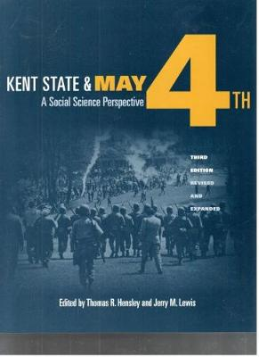 Kent State and May 4th: A Social Science Perspective