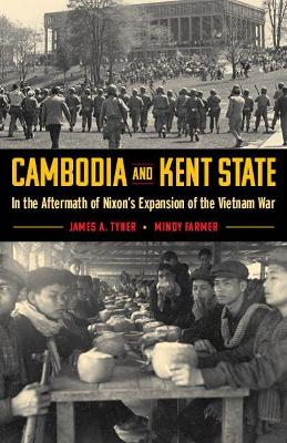Cambodia and Kent State: In the Aftermath of Nixon's Expansion of the Vietnam War
