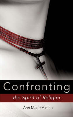 Confronting the Spirit of Religion