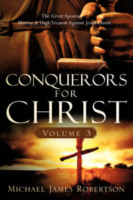 Conquerors for Christ, Volume 3