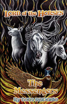 Lord of the Horses - The Messengers