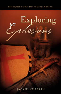 Discipline and Discovery Series: Exploring Ephesians