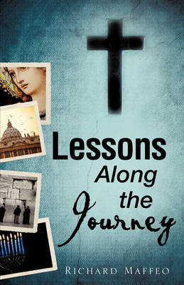 Lessons Along the Journey