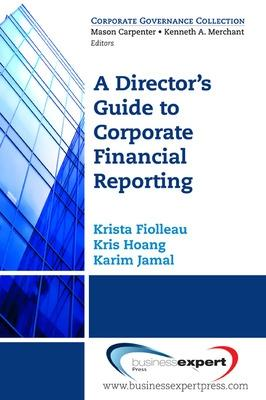 A Director's Guide to Corporate Financial Reporting