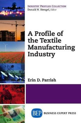 A PROFILE OF THE TEXTILE INDUS