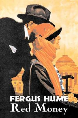Red Money by Fergus Hume, Fiction, Classics, Mystery & Detective, Action & Adventure