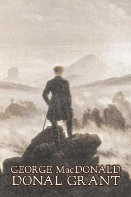 Donal Grant by George Macdonald, Fiction, Classics, Action & Adventure