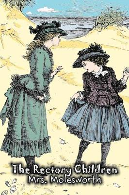 The Rectory Children by Mrs. Molesworth, Fiction, Historical
