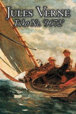 Ticket No. '9672' by Jules Verne, Fiction, Fantasy & Magic