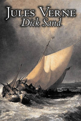 Dick Sand by Jules Verne, Fiction, Fantasy & Magic