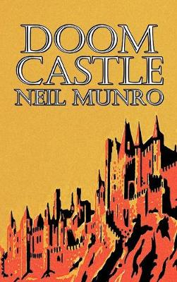 Doom Castle by Neil Munro, Fiction, Classics, Action & Adventure