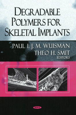 Degradable Polymers for Skeletal Implants