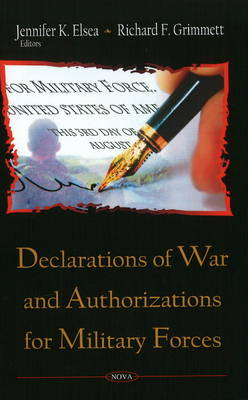 Declarations of War & Authorizations for Military Forces