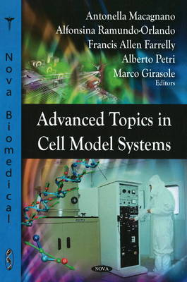 Advanced Topics in Cell Model Systems