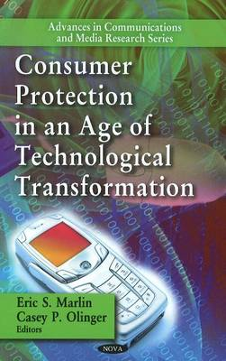Consumer Protection in an Age of Technological Transformation