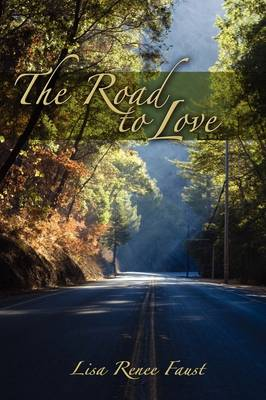 The Road to Love the Road to Love