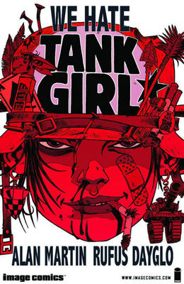 We Hate Tank Girl TP