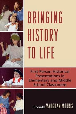 Bringing History to Life: First-Person Historical Presentations in Elementary and Middle School Social Studies