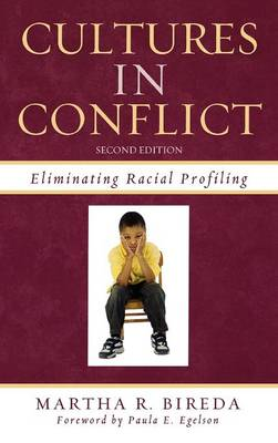 Cultures in Conflict: Eliminating Racial Profiling