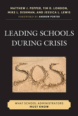 Leading Schools During Crisis: What School Administrators Must Know