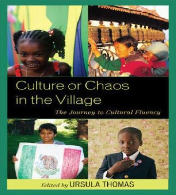 Culture or Chaos in the Village: The Journey to Cultural Fluency