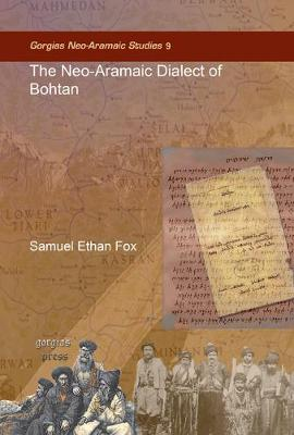 The Neo-Aramaic Dialect of Bohtan