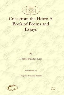 Cries from the Heart: A Book of Poems and Essays