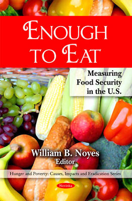 Enough to Eat: Measuring Food Security in the U.S.