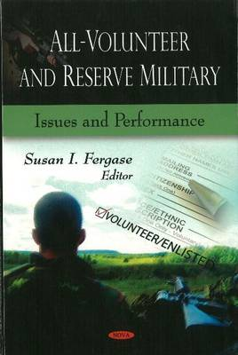 All-Volunteer & Reserve Military: Issues & Performance