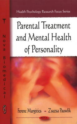 Parental Treatment & Mental Health of Personality