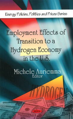 Employment Effects of Transition to a Hydrogen Economy in the U.S.