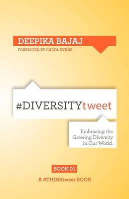 #DIVERSITYtweet: Embracing the Growing Diversity in Our World