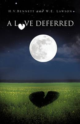 A Love Deferred