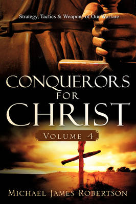 Conquerors for Christ, Volume 4