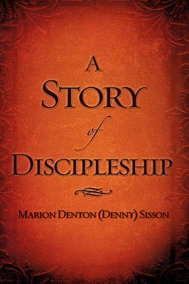 A Story of Discipleship