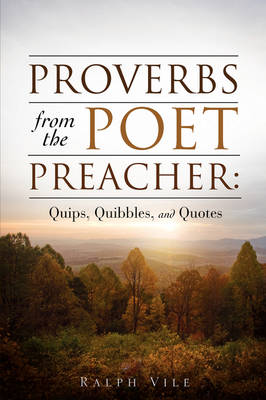 Proverbs from the Poet Preacher