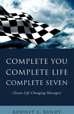 Complete You. Complete Life. Complete Seven .