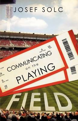 Communicating on the Playing Field