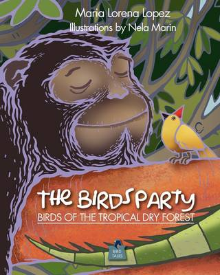 The Bird's Party, Birds in the Tropical Dry Forest