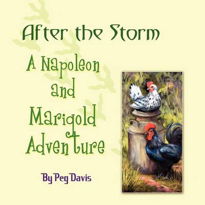 After the Storm: A Napoleon and Marigold Adventure