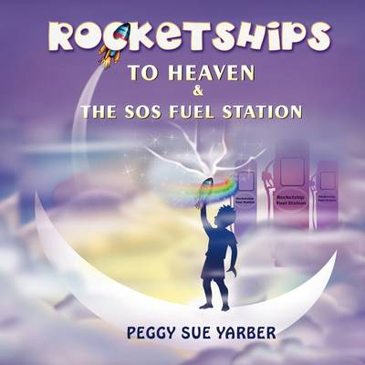 Rocketships to Heaven and the SOS Fuel Station